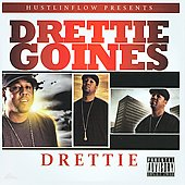Drettie Goines: Drettie [PA]