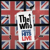 The Who: Greatest Hits Live [Geffen]