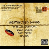 The Good Brothers (Rock): Restricted Goods: Best Of [PA]