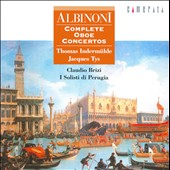 Tomaso Albinoni: Complete Oboe Concertos