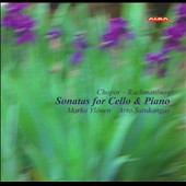Chopin, Rachmaninov: Sonatas for Cello & Piano