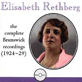 Elisabeth Rethberg - Complete Brunswick Recordings 1924-29