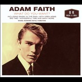 Adam Faith: What Do You Want
