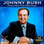 Johnny Bush: Funny How *