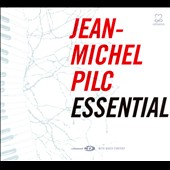 Jean-Michel Pilc: Essential [Digipak]