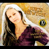 Juice Newton: The Sweetest Thing