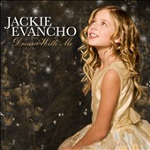 Dream with Me / Jackie Evancho