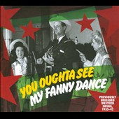 Various Artists: You Oughta See My Fanny Dance [Digipak]