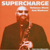 Supercharge: Between Music and Madness