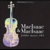 Ashley MacIsaac: Fiddle Music 101 [Special Edition]