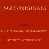 Ella Fitzgerald/Louis Armstrong: Stompin' at the Savoy