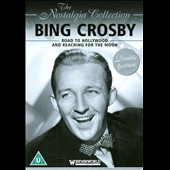 Bing Crosby: Road To Hollywood/Reaching For the Moon