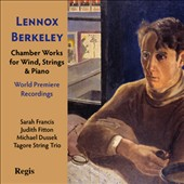 Berkeley: Chamber Works for Winds, Strings & Piano / Francis, Fitton, Dussek