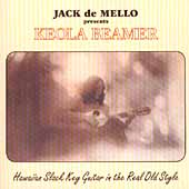 Keola Beamer (Slack Key Guitar): Haiwaiian Slack Key Guitar in the Real Old Style