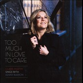 Claire Martin (Vocals)/Kenny Barron: Too Much In Love To Care *