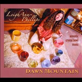Leigh Ann Phillips: Dawn Mountain [Digipak]