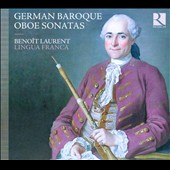 German Baroque Oboe Sonatas - works by Telemann, Heinichen, Matthes, Kirnberger, CPE Bach / Benoit Laurent, oboe