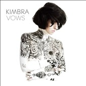 Kimbra (Singer/Songwriter): Vows [Digipak]