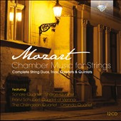Mozart: Chamber Music for Strings - complete quartets & quintets; trios; duos