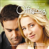 Original Soundtrack: Offspring, Vol. 3 [Music from the Hit Show]