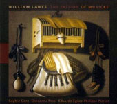 William Lawes: The Passion of Musicke / Sophie Gent: violin; Giovanna Pessi: triple harp; Eduardo Eg&uuml;ez: theorbo; Philippe Pierlot: viol