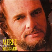 Merle Haggard: The Troubadour [Box]