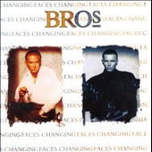 Bros: Changing Faces [Bonus Tracks]