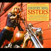 Various Artists: Country Soul Sisters: Women in Country, 1952-74 [Soul Jazz]