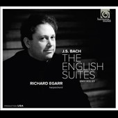 J.S. Bach: The English Suites BWV 806-811 / Richard Egarr, harpsichord