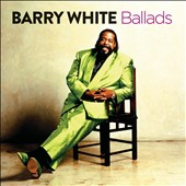 Barry White: Ballads *