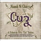 Niamh Ní Charra: Cuz: A Tribute To Terry