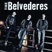 The Belvederes: The Belvederes