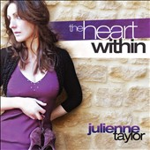 Julienne Taylor: The Heart Within