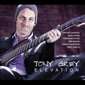 Tony Grey: Elevation [Digipak]