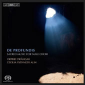 De Profundis: Sacred Music for Male Choir / Orphei Drangar