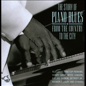 Various Artists: The Story of Piano Blues: From the Country to the City