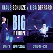 Klaus Schulze/Lisa Gerrard (Composer/Singer): Big in Europe 1 [CD/DVD]
