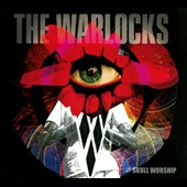 The Warlocks: Skull Worship [Digipak] *