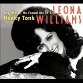 Leona Williams: Yes, Ma'm, He Found Me in a Honky Tonk [Box] *
