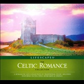 Various Artists: The  Celtic Romance Collection [Digipak]