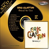 Eric Clapton: Behind the Sun