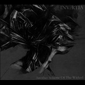 Invertia: Another Scheme of the Wicked [Digipak]