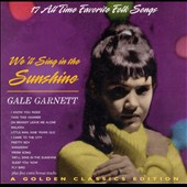 Gale Garnett: We'll Sing in the Sunshine