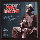 Mance Lipscomb: Captain, Captain: The Texas Songster