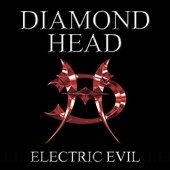 Diamond Head (Metal): Electric Evil [CD/DVD]