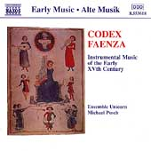 Early Music - Codex Faenza / Posch, Ensemble Unicorn