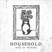 Household: With or Without [EP]