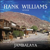 Hank Williams: Jambalaya