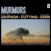 Martin Simpson/Nancy Kerr/Andy Cutting: Murmurs [Deluxe Edition] [Digipak]