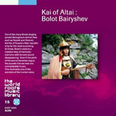 Various Artists: Kai of Altai: Bolot Bairyshev
